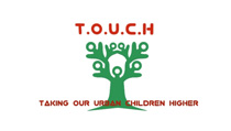 Taking Our Urban Children Higher (TOUCH)